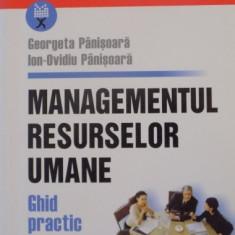 MANAGEMENTUL RESURSELOR UMANE, GHID PRACTIC de GEORGETA PANISOARA, ION OVIDIU PANISOARA, 2005 - Carte Marketing