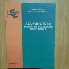 ACUPUNCTURA -MIJLOC DE RECUPERARE FUNCTIONALA -ANUL 1978 - Carte Recuperare medicala