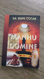 Manhu Domine - Buni Cocar