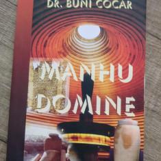 Manhu Domine - Buni Cocar - Carti Predici