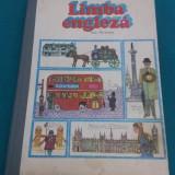 LIMBA ENGLEZĂ* ANUL I DE STUDIU/G. GĂLĂȚEANU, ANCA IONICI/1982 - Curs Limba Engleza