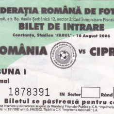 Bilet meci fotbal ROMANIA - CIPRU 16.08.2006