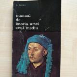 G. Oprescu – Manual de Istoria Artei. Evul Mediu (Editura Meridiane, 1985) - Carte Istoria artei