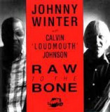"""JOHNNY WINTER & CALVIN ..LOUDMOUTH"""" JOHNSON - RAW TO THE BONE, 1991"""