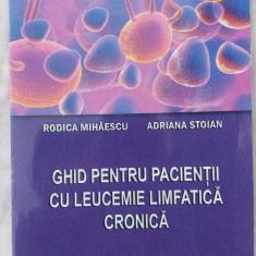 Ghid pentru pacientii cu leucemie limfatica cronica - Carte Oncologie