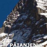Paianjenul alb. Povestea Fetei Nordice a Eigerului, de Heinrich Harrer