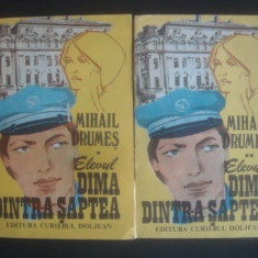 MIHAIL DRUMES - ELEVUL DIMA DINTR-A SAPTEA 2 volume - Roman