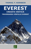 Everest - Creasta vestica. Traversarea varfului Everest, de Thomas F. Hornbein