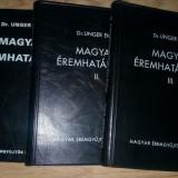 Unger Emil: Magyar Eremhatarozo (cat monede Ungaria 1000-1949) vol. I-III