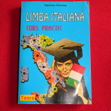 SET LIMBA ITALIANA CURS PRACTIC +LIMBA IRALIANA PENTRU AFACERI
