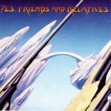 YES - FRIENDS AND RELATIVES, 1998, DUBLU CD - Muzica Rock