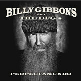 BILLY GIBBONS (ZZ TOP) - PERFECTAMUNDO, 2015, CD