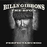 BILLY GIBBONS (ZZ TOP) - PERFECTAMUNDO, 2015 - Muzica Rock, CD