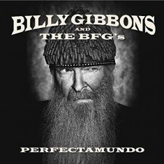BILLY GIBBONS (ZZ TOP) - PERFECTAMUNDO, 2015, CD