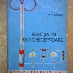 V. F. Barkan - Reactia in radioreceptoare
