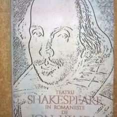 Shakespeare - Teatru in romaneste de Ion Vinea - Carte Teatru