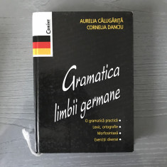 Gramatica Limbii Germane, Aurelia Calugarita, Cornelia Danciu, editura Corint - Curs Limba Germana