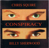 CONSPIRACY (CHRIS SQUIRE (YES) - BILLY SHERWOOD) - CONSPIRACY, 2000