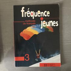Manual Franceza, editura Hachette, Frequences Jeunes, Methode de Francais 3 - Curs Limba Franceza Altele