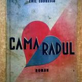 Emil Codrescu - Camaradul - Carte veche