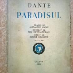Dante - Paradisul tradus de Alexandru Marcu {1944} - Carte veche