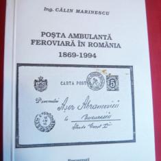 Calin Marinescu - Posta Ambulanta Feroviara Romania1869-1994, dedicatie, autograf