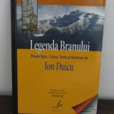 LEGENDA BRANULUI-ION DUICU - Istorie