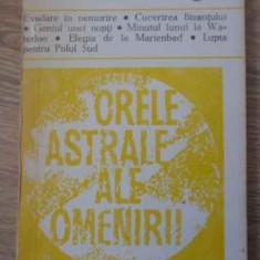 Orele Astrale Ale Omenirii - Stefan Zweig, 396124 - Carti Budism