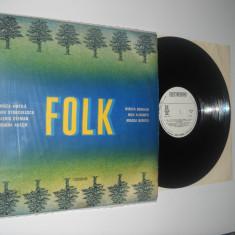 FOLK - LP culegere romaneasca de Muzica Folk electrecord (vinil) Muzica excelenta!