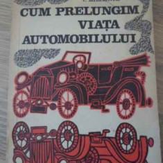 Cum Prelungim Viata Automobilului - I. Kilimnik, 396198