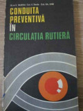 Conduita Preventiva In Circulatia Rutiera - V. Buzea, V. Beda, Gh. Ene ,396289