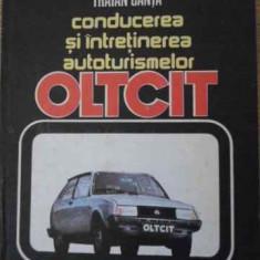 Conducerea Si Intretinerea Autoturismelor Oltcit - Nicolae Andeev Mihalache Stoleru Traian Canta, 396290