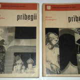 ALEXEI CEAPIGHIN - PRIBEGII Vol.1.2. - colectia Romanului istoric - - Roman istoric