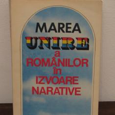 MAREA UNIRE A ROMANILOR IN IZVOARE NARATIVE-STELIAN NEAGOE - Istorie