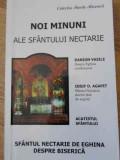 Noi Minuni Ale Sfantului Nectarie - Danion Vasile, Iosif D. Agapit ,396146