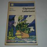 YVES GANDON - CAPITANUL LAFORTUNE - colectia Romanului istoric - - Roman istoric