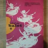 GHID DE BALET de DANIELA CARAMAN-FOTEA , GRIGORE CONSTANTINESCU , IOSIF SAVA , 1973