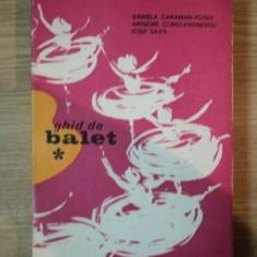 GHID DE BALET de DANIELA CARAMAN-FOTEA, GRIGORE CONSTANTINESCU, IOSIF SAVA, 1973 - Muzica Dance