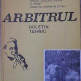 Arbitrul Buletin Tehnic Nr.1(18), Anul 1978 - Colectiv, 396306 - Carte sport