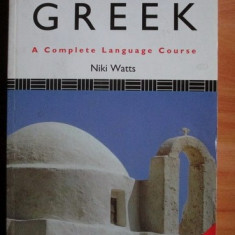 Niki Watts - Colloquial Greek. Curs complet de neogreaca (in engleza)