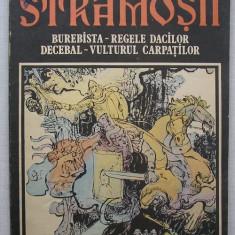 Radu Theodoru, Sandu Florea - Stramosii ~ Burebista ~ Decebal ( benzi desenate ) - Reviste benzi desenate