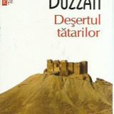 Dino Buzzati - DESERTUL TATARILOR - Roman