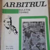 Arbitrul Buletin Tehnic Nr.1(12), Anul 1976 - Colectiv, 396324 - Carte sport