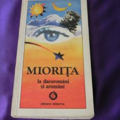 Miorita la dacoromani si aromani texte folclorice ed Nicolae Saramandu (f3154 - Carte folclor