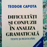 Dificultăți și confuzii în analiza gramaticală. Teste și rezolvări, 10 lei