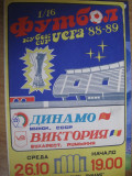 Dinamo Minsk-Victoria Bucuresti (26 noiembrie 1988), program de meci