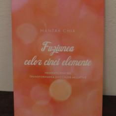 FUZIUNEA CELOR CINCI ELEMENTE- Mantak Chia - Carte dezvoltare personala
