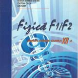 Rodica Ionescu-Andrei, Cristina Onea - FIZICA F1/F2 MANUAL PENTRU CLASA A XII-A - Carte Fizica
