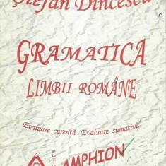 Stefan Dincescu - GRAMATICA LIMBII ROMANE - Culegere Romana