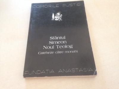 SF SIMEON NOUL TEOLOG, CATEHEZE CATRE MONAHI, Colectia Comorile Pustiei-6 foto